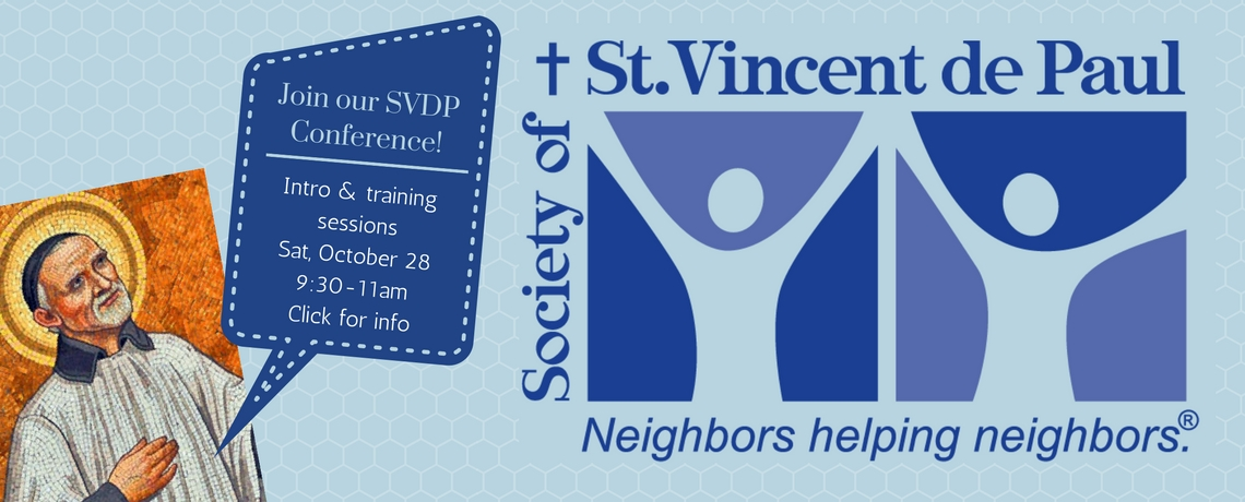 Join our St. Vincent de Paul Conference!